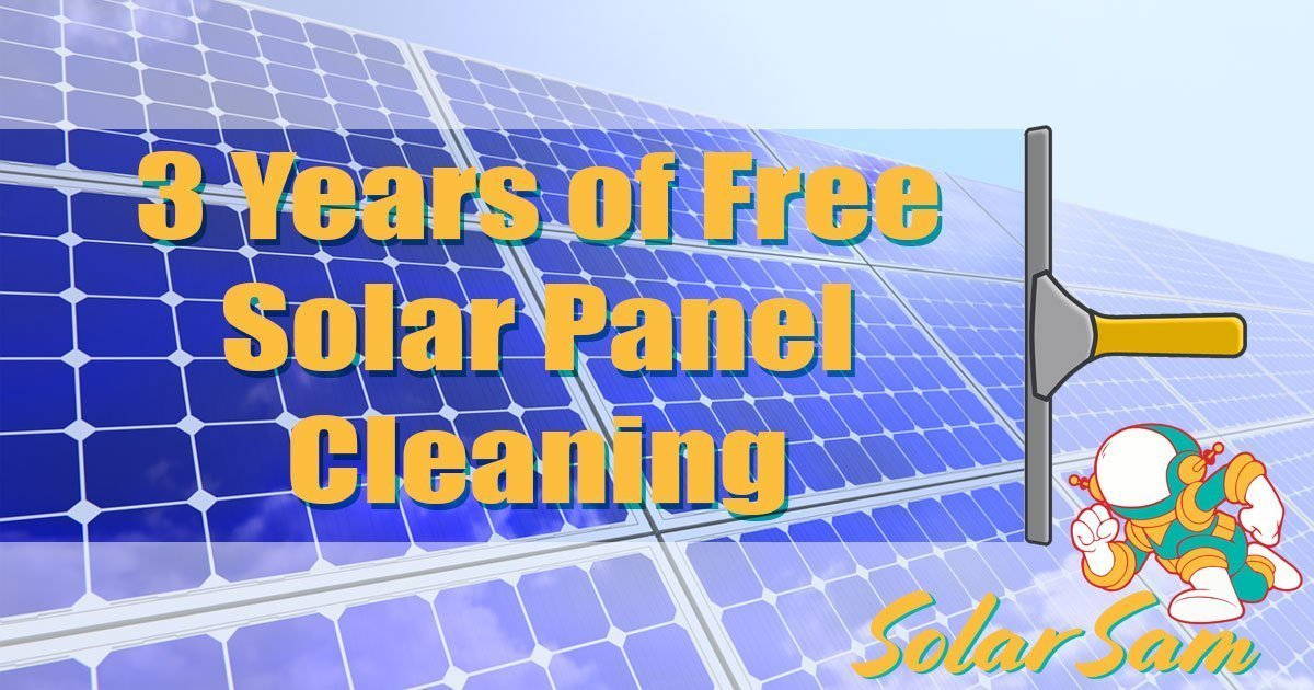 3 Years of Free Solar Panel Cleaning from Solar Sam Professional Installers in Missouri and Illinois