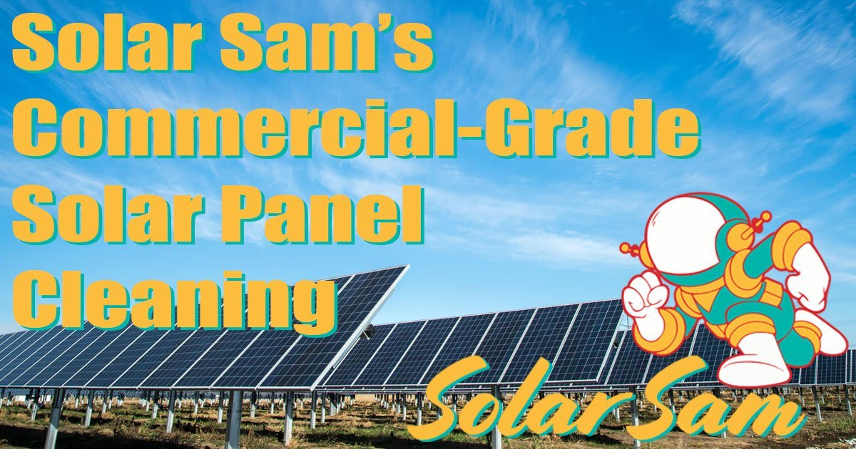 Commercial-Grade, Farm & Agricultural Solar Panels Cleaning with Solar Sam, Professional Solar Installation in Missouri and Illinois social