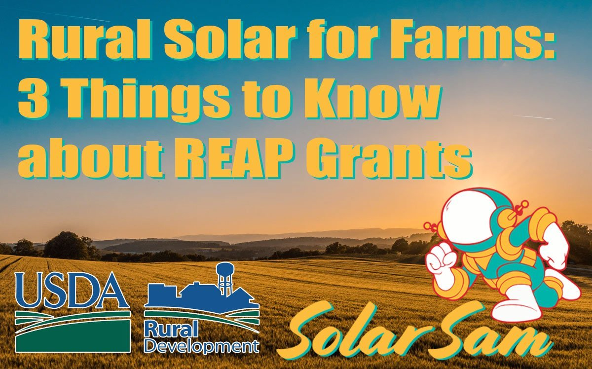 Rural Solar for Farms 3 Things to Know about REAP Grants Rural Energy America Program Farm Farming Agricultural USDA Development Solar Sam Missouri Illinois
