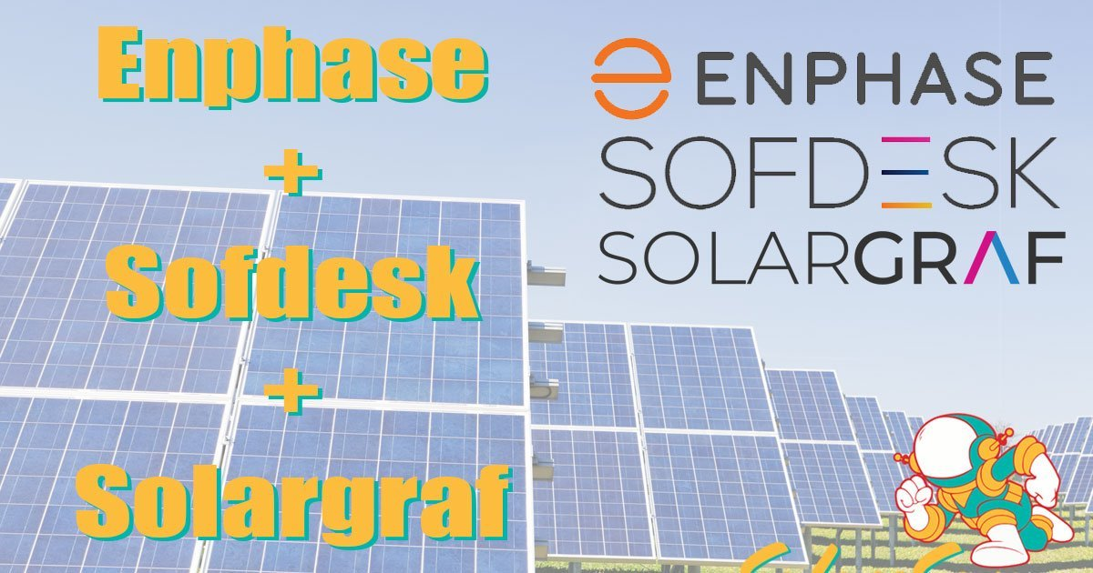 Enphase Solar bought Sofdesk parent company of Solargraf Professional Panel Installation Residential Commercial Business Agricultural Farm in Missouri and Illinois