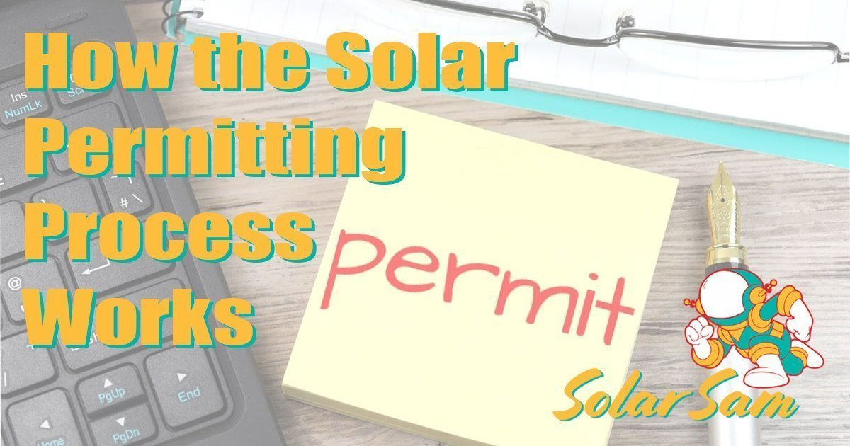 Getting Solar Permits Can Be Complicated Let Solar Sam Help Solar Panels Missouri Illinois Professional Installer Homes Farms Businesses soc