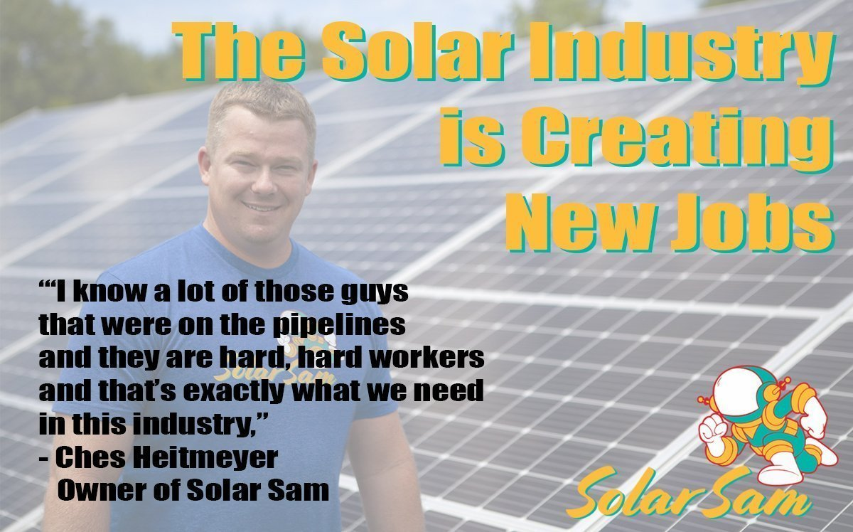 The Solar Industry Is Creating New Jobs in America Ches Heitmeyer owner Solar Sam Columbia Missouri and Illinois Professional Solar Panel Installation Pipeline Workers