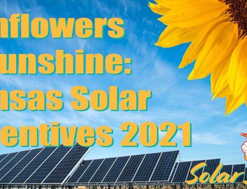 Sunflowers and Sunshine: Kansas Solar Incentives 2021