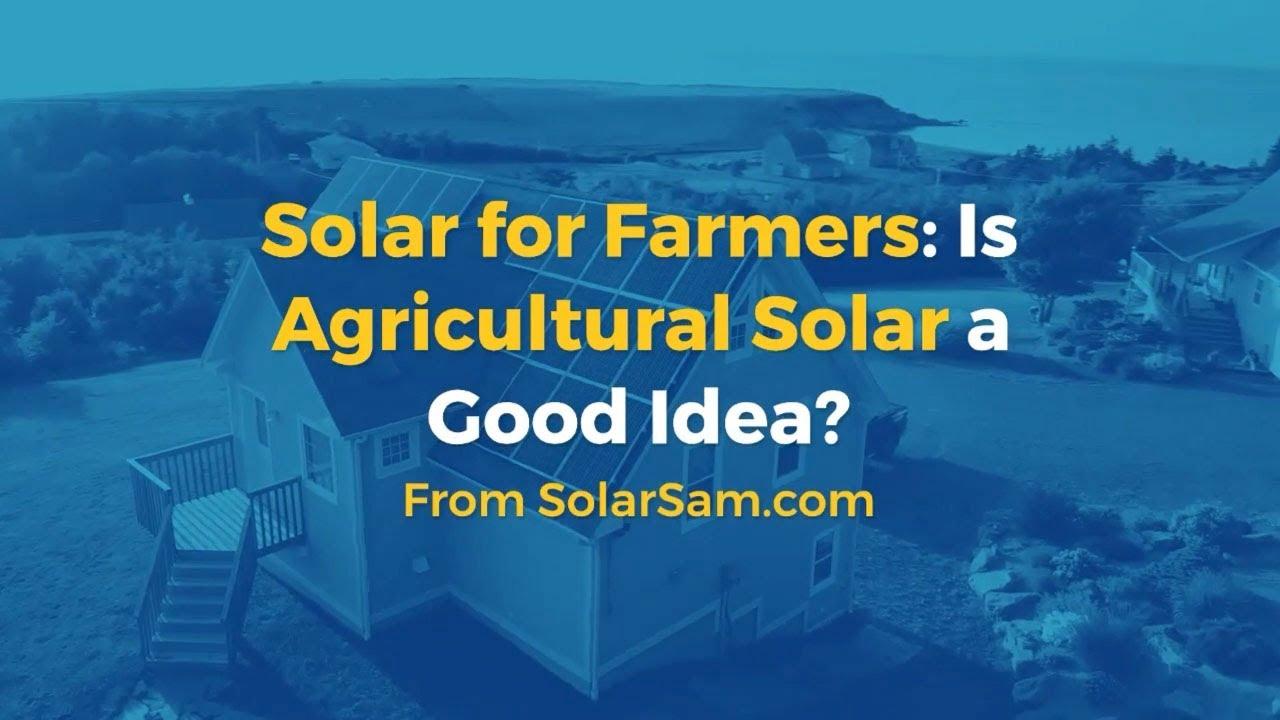 Is Agricultural Solar a Good Idea Solar Sam Professional Installation Missouri Illinois Kansas Iowa Farm Farms Farmer Farming